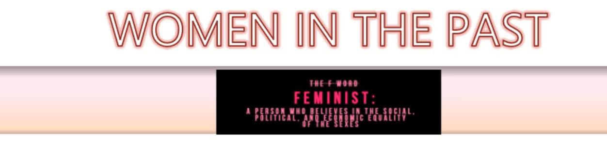 Women's Rights - I Diritti delle Donne, una breve storia.