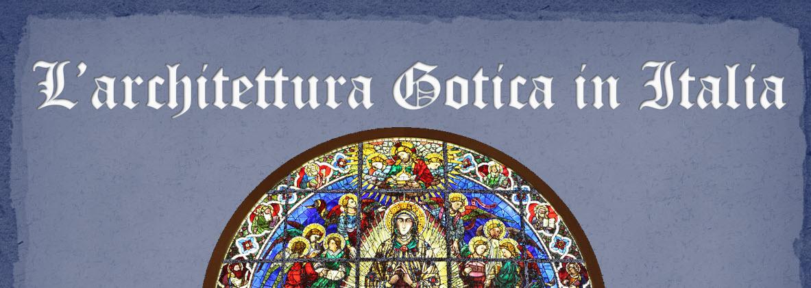 L'Architettura Gotica in Italia